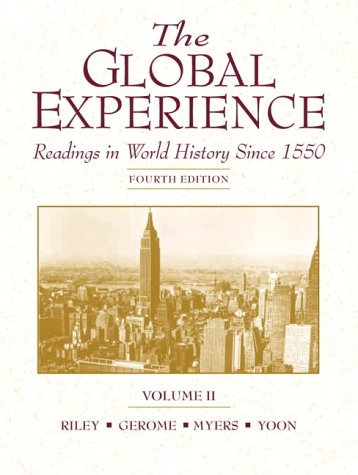 The Global Experience, Volume II: Readings in: Philip F. Riley,