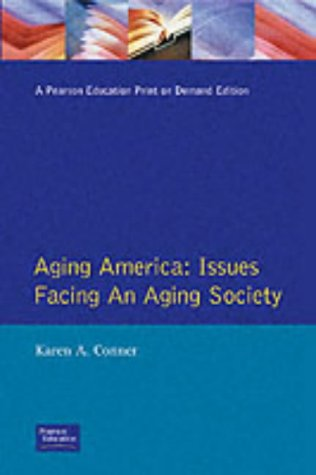 9780130196217: Aging America: Issues Facing an Aging Society