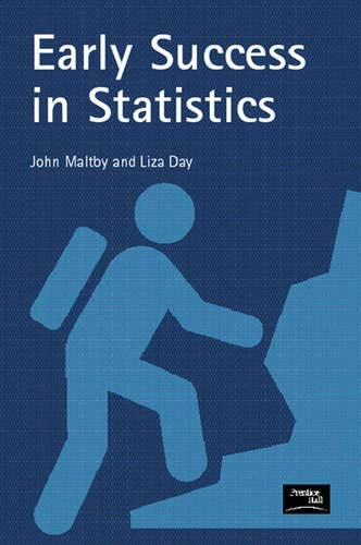 9780130196460: Early Success in Statistics: A guide for students of psychology and health
