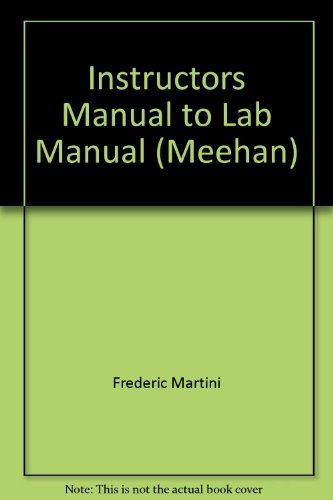 Instructors Manual to Lab Manual (Meehan): Frederic Martini
