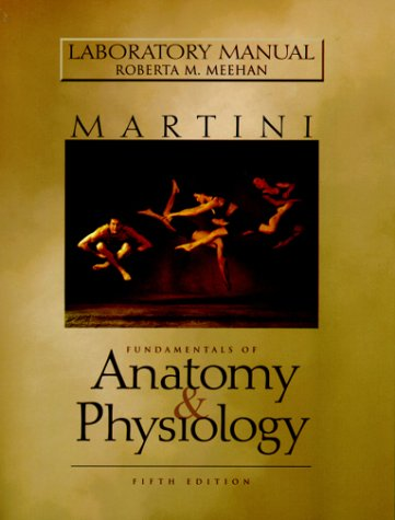 9780130196934: Lab Manual for Fundamentals of Anatomy and Physiology (5th Edition)