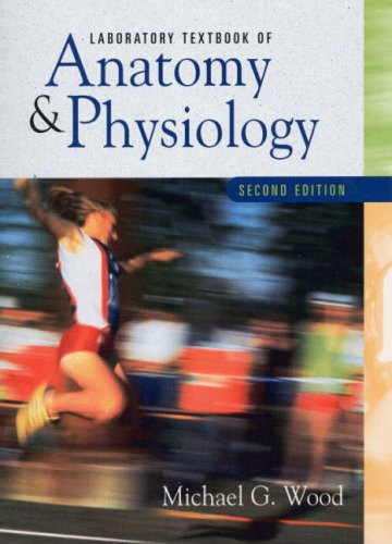 9780130196941: Laboratory Textbook of Anatomy and Physiology