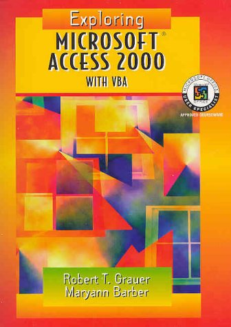 9780130196989: Exploring Microsoft Access 2000 Special VBA Edition