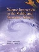 9780130197344: Science Instruction in the Middle and Secondary Schools (5th Edition)