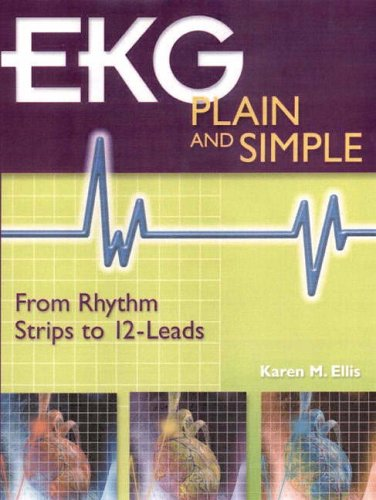 9780130197450: EKG Plain and Simple: From Rhythm Strips to 12-leads