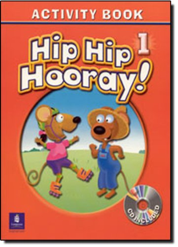 9780130197702: Hip Hip Hooray Student Book (With Practice Pages) + Level 1 Activity Book + Audio Cd