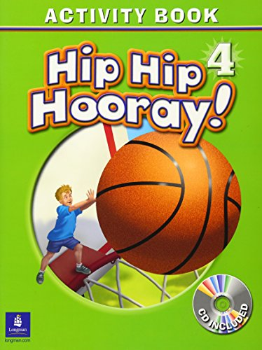 9780130197900: Hip Hip Hooray Student Book (with practice pages), Level 4 Activity Book (with Audio CD)