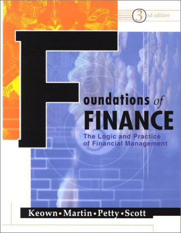 Foundations of Finance and PH Finance Center: Arthur Keown, John