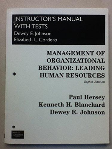 Management of Organizational Behavior: Leading Human Resources: Paul Hersey