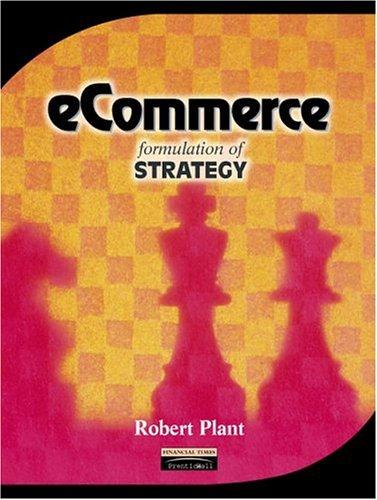 9780130198440: Ecommerce: Formulation of Strategy