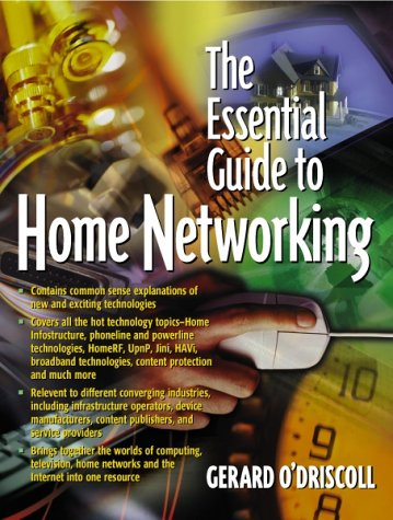 9780130198464: Essential Guide to Home Networking Technologies, The