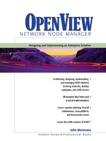 9780130198495: OpenView Network Node Manager: Designing and Implementing an Enterprise Solution