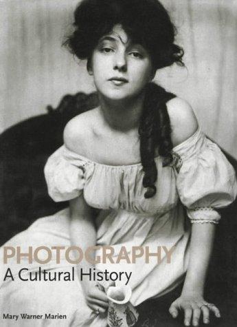 Photography : A Cultural History: Marien, Mary Warner