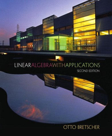 9780130198570: Linear Algebra with Applications (2nd Edition)