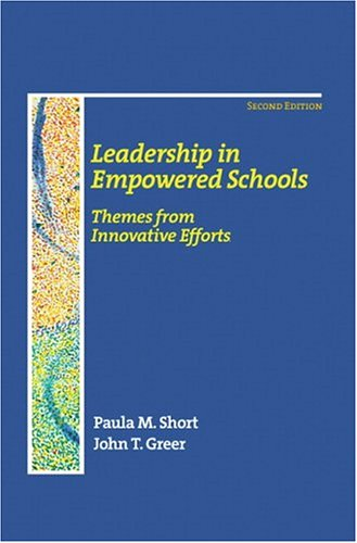 9780130199454: Leadership in Empowered Schools: Themes from Innovative Efforts (2nd Edition)