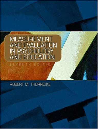 Measurement and Evaluation in Psychology and Education: Robert M. Thorndike