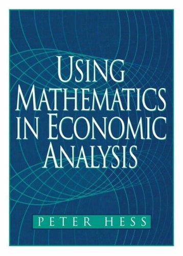 9780130200266: Using Mathematics Economic Analysis (Prentice-Hall Series in Economics)