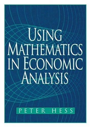 9780130200266: Using Mathematics in Economic Analysis