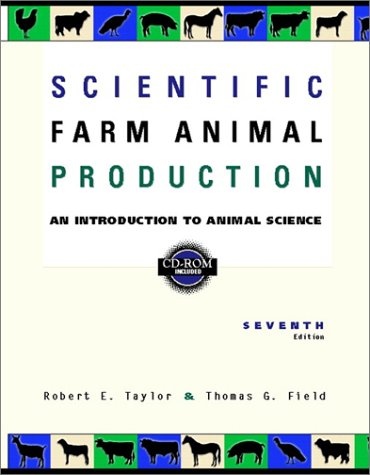 9780130200327: Scientific Farm Animal Production:an Introduction to Animal Science