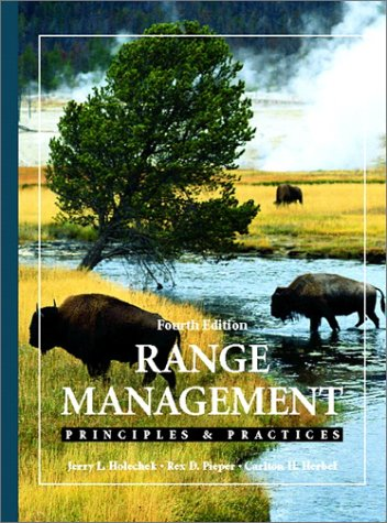 9780130200341: Range Management: Principles and Practices (4th Edition)