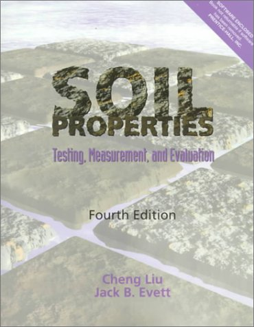 9780130200693: Soil Properties: Testing, Measurement, and Evaluation (4th Edition)