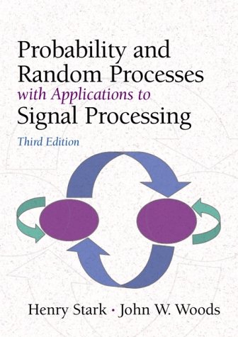 9780130200716: Probability and Random Processes with Applications to Signal Processing