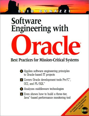 9780130200914: Software Engineering With Oracle: Best Practices for Mission-Critical Systems