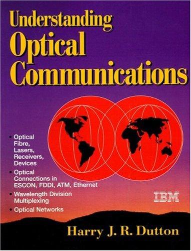 9780130201416: Understanding Optical Communications
