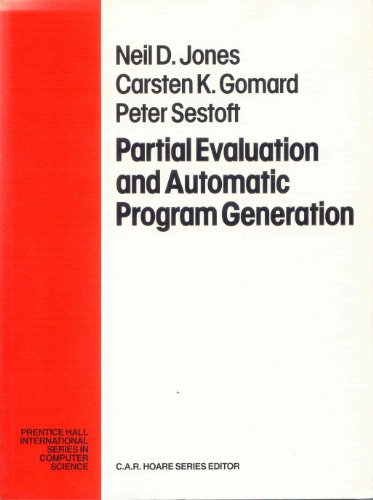 9780130202499: Partial Evaluation and Automatic Program Generation (Prentice-Hall International Series in Computer Science)