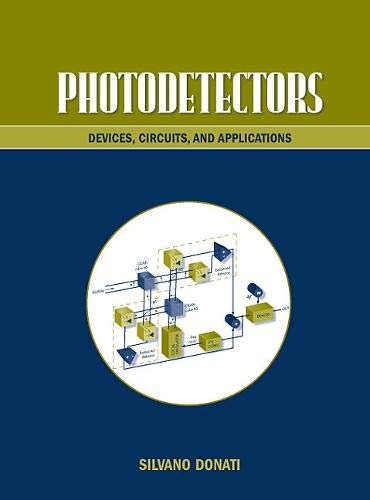 9780130203373: Photodetectors: Devices, Circuits and Applications