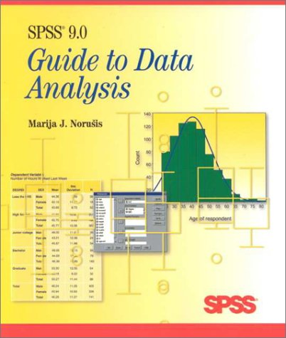 SPSS 9.0 Guide to Data Analysis: Norusis, Marija J.