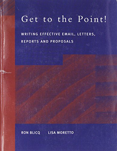 Get to the Point! Writing Email, Letters,: Blicq, Ronald S.;