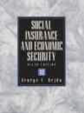 9780130204417: Social Insurance Economic Security (Prentice-Hall Series in Security and Insurance)