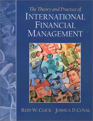 9780130204578: The Theory and Practice of International Financial Management