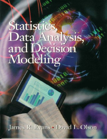 9780130205452: Statistics, Data Analysis, and Decision Modeling
