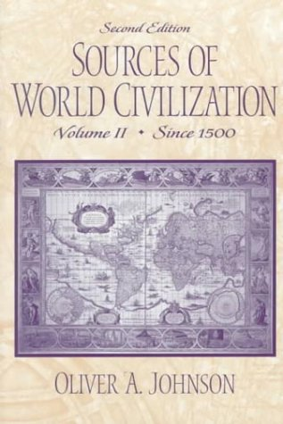 9780130205483: Sources of World Civilization, Volume II: Since 1500 (2nd Edition)
