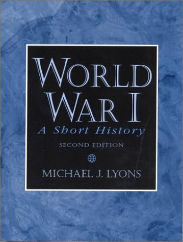 9780130205513: World War I: A Short History (2nd Edition)