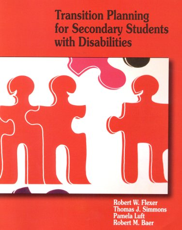 9780130205728: Transition Planning for Secondary Students with Disabilities