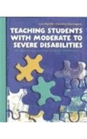 9780130205735: Teaching Students with Moderate to Severe Disabilities: An Applied Approach for Inclusive Environments