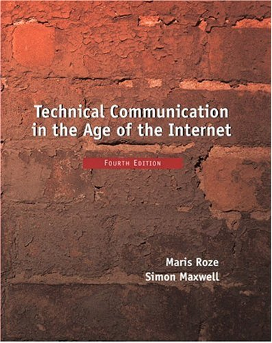9780130205742: Technical Communication in the Age of the Internet (4th Edition)