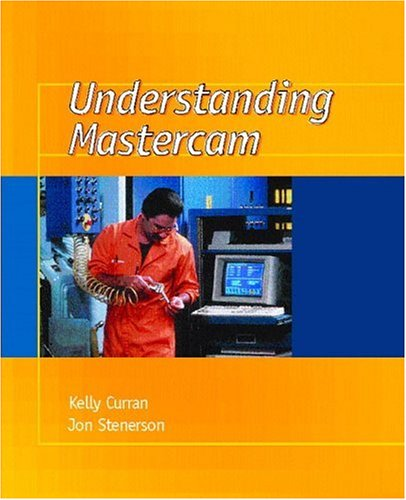 9780130205810: Understanding Mastercam