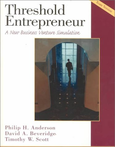 9780130206336: Threshold Entrepreneur: A New Business Venture Simulation, Team Version Book and Disk
