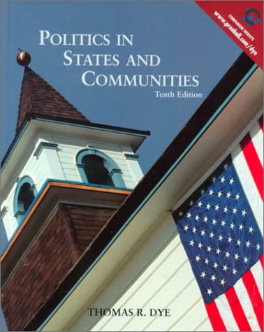 9780130206800: Politics in States and Communities (10th Edition)