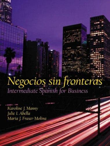 9780130206855: Negocios sin fronteras: Intermediate Spanish for Business