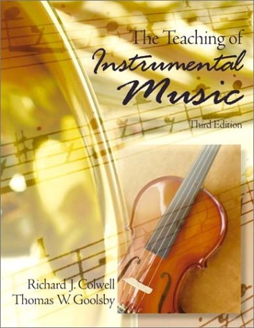 9780130206893: Teaching of Instrumental Music, The (3rd Edition)