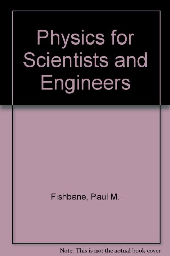 9780130207029: Physics for Scientists and Engineers