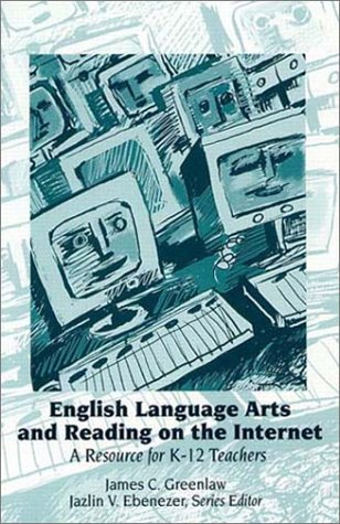 9780130207296: English Language Arts and Reading on the Internet: A Resource for K-12 Teachers