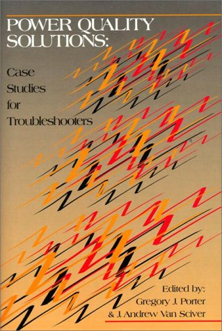 9780130207302: Power Quality Solutions: Case Studies for Troubleshooters