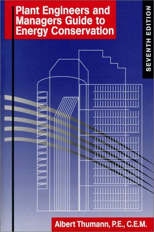 9780130207388: Plant Engineers and Managers Guide to Energy Conservation