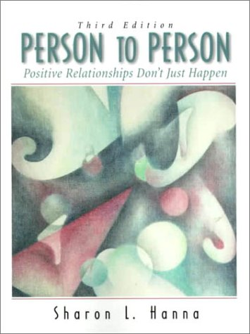 9780130207401: Person to Person: Positive Relationships Don't Just Happen (3rd Edition)